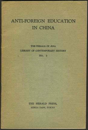 Anti-Foreign Education in China. Japan, China.