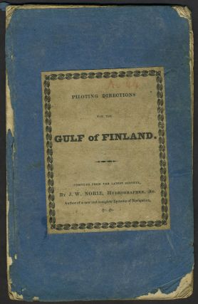 Piloting Directions for the Gulf of Finland, compiled chiefly from the Swedish and Russian...