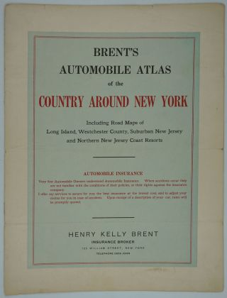 Brent's Automobile Atlas of the Country Around New York, Including Road maps of Long Island,...