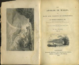 The Angler in Wales, or Days and Nights of Sportsmen. Thomas Medwin.