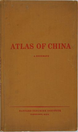 Historical and Commercial Atlas of China. Albert Herrmann.