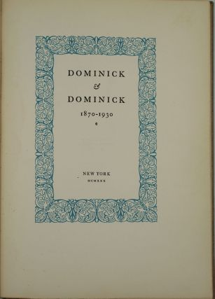 Dominick and Dominick 1870-1930. Signed. New York, Wall St