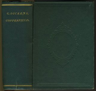 The Personal History, Adventures, Experience, and Observation of David Copperfield the Younger of...