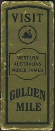 Visit Western Australia's World Famed Golden Mile
