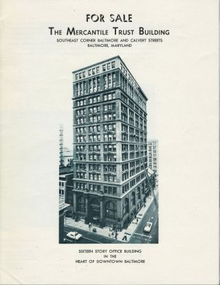 For Sale, the Mercantile Trust Building ... Baltimore, Maryland. Brochure