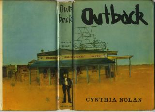 Outback. Inscribed by Patrick White to his US publishers. Patrick White, Cynthia Nolan