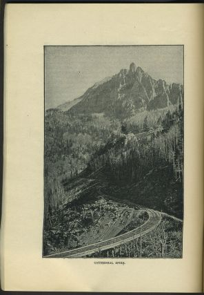 Around the Circle. One Thousand Miles through the Rocky Mountains, Being a Descriptive of a Trip among Peaks, over Passes, and through Canons of Colorado. Travel guide.
