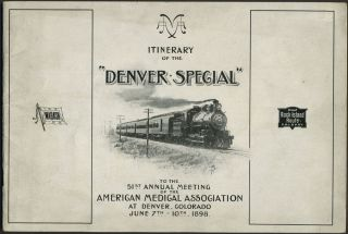 "Itinerary of the ""Denver Special"" to the 51st Annual Meeting of the American Medical Association..."