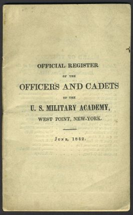 Official Register of the Officers and Cadets of the U. S. Military Academy, West Point, New York....