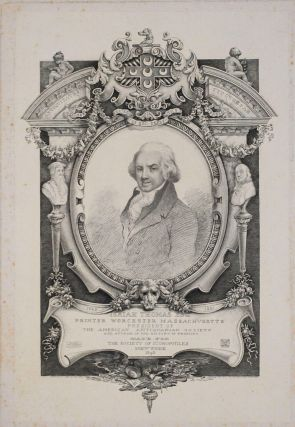 Isaiah Thomas Esq, Printer Worcester Massachusetts, President of the American Antiquarian Society...
