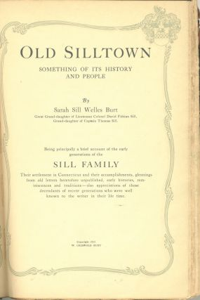 Old Silltown Something of its History and People (Lyme, Ct.).
