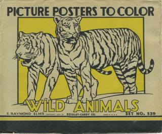 Picture Posters to Color - Wild Animals. (Set No. 539). F. Raymond Elms