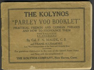"The Kolynos ""Parley Voo Booklet"". Practical French and German Phrases and How to Pronounce Them...."