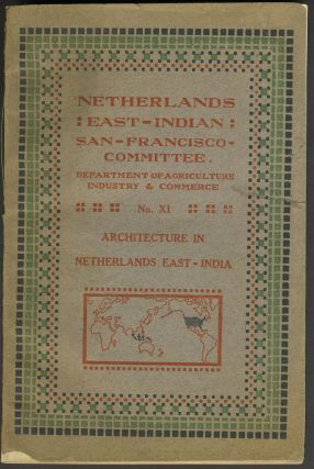 Architecture in Netherlands East India. Netherlands East Indian San Francisco Committee