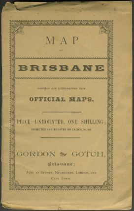 Map of Brisbane Compiled and Lithographed from Official Maps. Queensland
