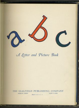 ABC A Letter and Picture Book.