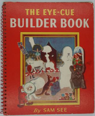 "The Eye-Cue Builder Book, a ""Do"" Book for Hand and Eye. Kangaroo, Sam See"