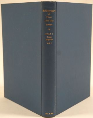 Bibliography of Texas 1795 - 1845.