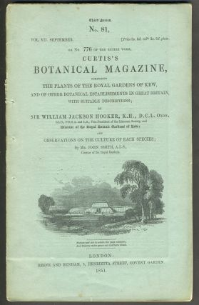 Curtis's Botanical Magazine, with 6 color engravings. Third Series, No. 81, Vol. VII. Sir W. J....