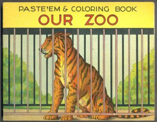 Paste'Em & Coloring Book, Our Zoo, No. 27. Childrens