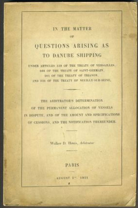 In the Matter of Questions Arising as to Danube Shipping Under Articles 339 of the Treaty of...