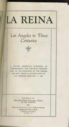 La Reina: Los Angeles in Three Centuries.
