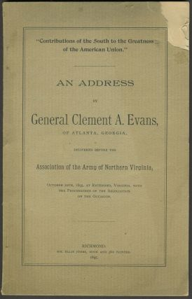 """Contributions of the South to the Greatness of the American Union"". An Address by General..."