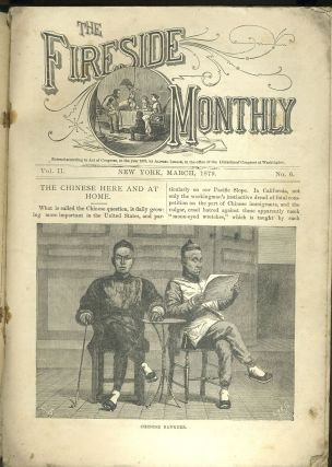 """Chinese Here and At Home"", article in The Fireside Monthly, March 1879. Magazine."