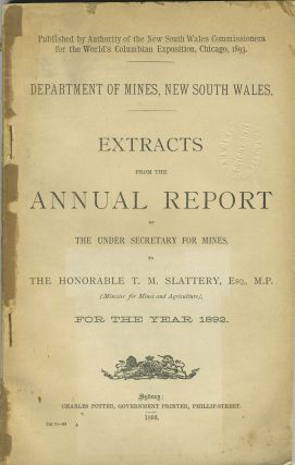 Extracts from the Annual Report of the Under Secretary for Mines, to The Honorable T. M....