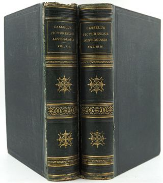 Cassell's Picturesque Australasia, With Original Illustrations. 4 volumes in 2. E. E. Morris, ed