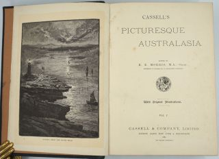 Cassell's Picturesque Australasia, With Original Illustrations. 4 volumes in 2.