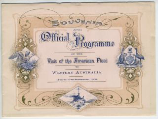 Souvenir and Official Programme of the Visit of the American Fleet to Western Australia, 11th to...