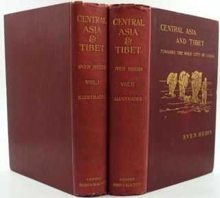 Central Asia and Tibet. Towards the Holy City of Lassa. Volumes I & II. Sven Hedin