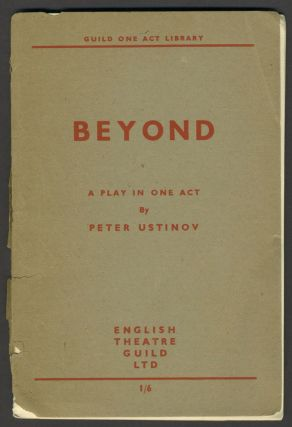 Beyond, A Play in One Act. Guild One Act Library. Pamphlet. Peter Ustinov