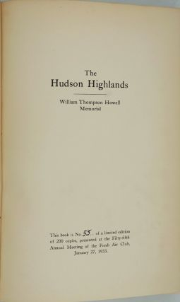 The Hudson Highlands. William Thompson Howell Memorial. Presentation copy.
