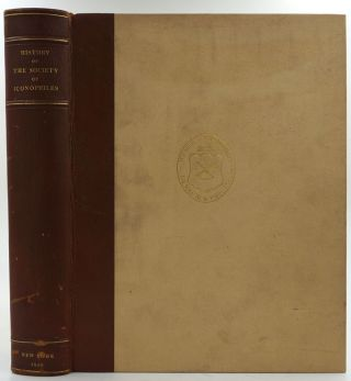 History of the Society of Iconophiles of the City of New York. Richard Hoe Lawrence