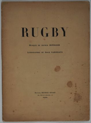 Rugby. Musique de Arthur Honegger. Signed musical score with 2 pencil signed lithographs....