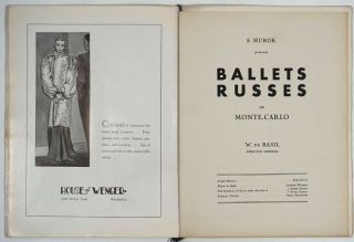 S. Hurok Presents Ballets Russes de Monte-Carlo [with] separate program for their first appearance in Philadelphia. 2 Souvenir programs.