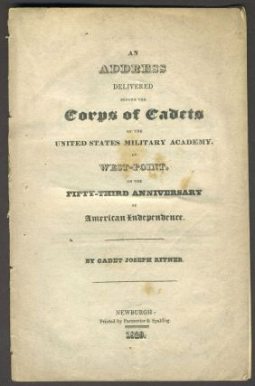 An Address Delivered Before the Corps of Cadets of the United States Military Academy, at West...