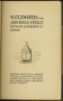 Watchwords from John Boyle O'Reilly.