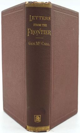 Letters from the Frontiers / Written during a Period of Thirty Years' Service in the Army of the...