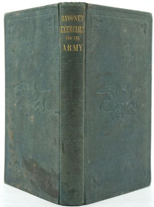 Manual of Bayonet Exercise: Prepared for the Use of the Army of the United States. George B....