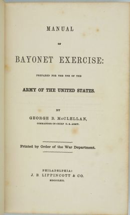 Manual of Bayonet Exercise: Prepared for the Use of the Army of the United States.