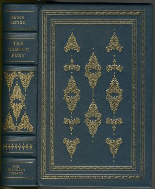 The Coming Fury. Franklin Library, Signed limited edition. Civil War, Bruce Catton