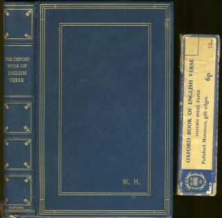 The Oxford Book of English Verse 1250 - 1918. Poetry, Arthur Quiller Couch, compiler