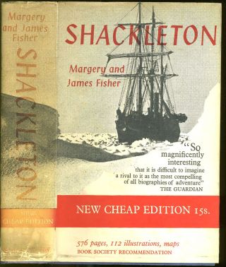 Shackleton. Margery Fisher, James, W E. How