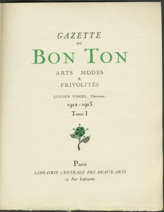 Gazette du Bon Ton. Art, Modes & Frivolités. First Year: Volume One, 4 Numbers in wrappers, 9 partial Numbers.