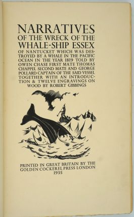 Narratives of the Wreck of the Whale-Ship Essex of Nantucket which was destroyed by a whale in...