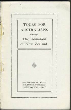 Tours for Australians through the Dominion of New Zealand. Travel advertising brochure.