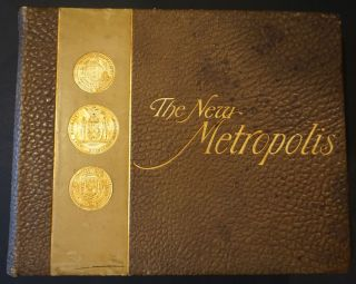 The New Metropolis, Memorable Events of Three Centuries [with] Pictures of Old New York, 3...